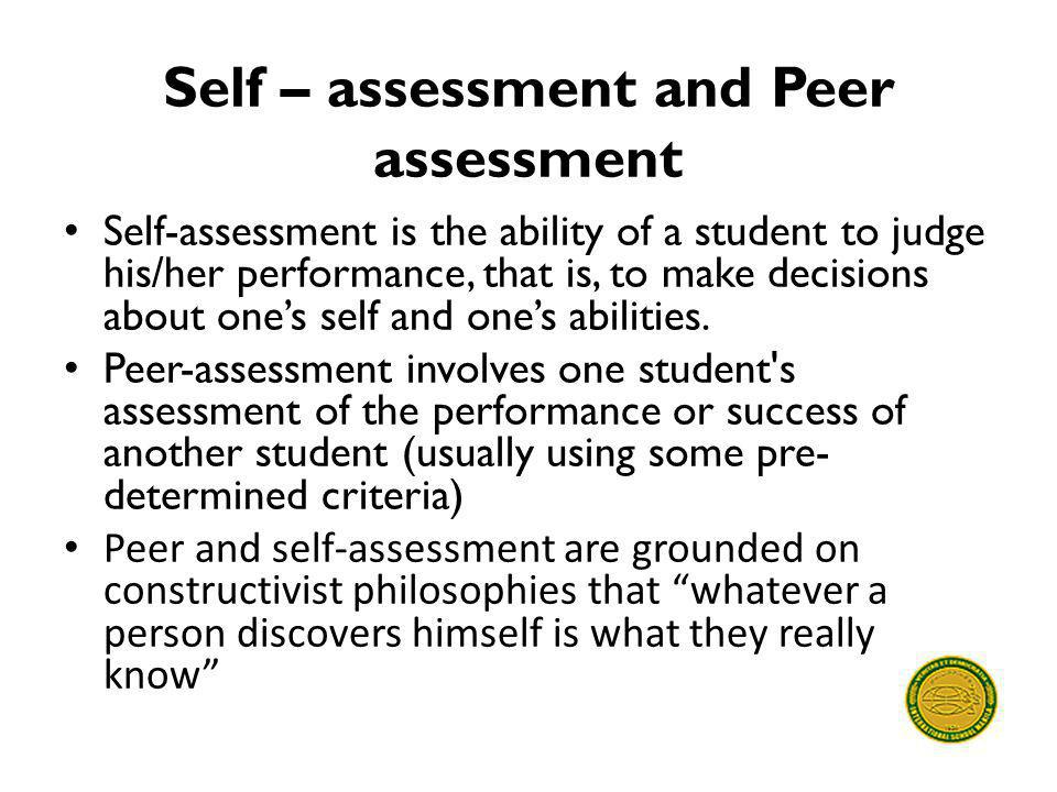 Self – assessment and Peer assessment