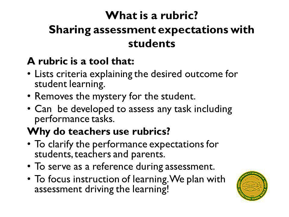 What is a rubric Sharing assessment expectations with students