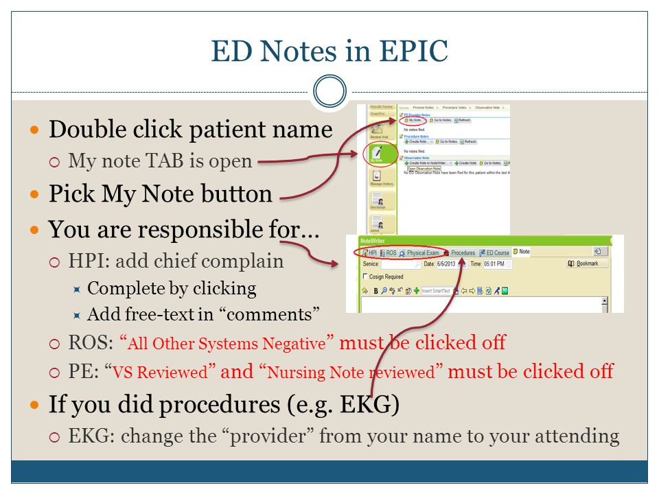 ED Notes in EPIC Double click patient name Pick My Note button