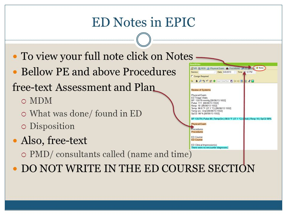 ED Notes in EPIC To view your full note click on Notes