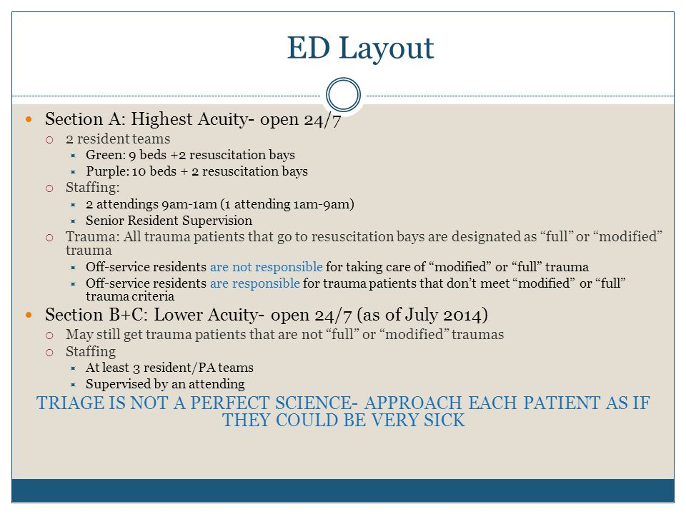 ED Layout Section A: Highest Acuity- open 24/7
