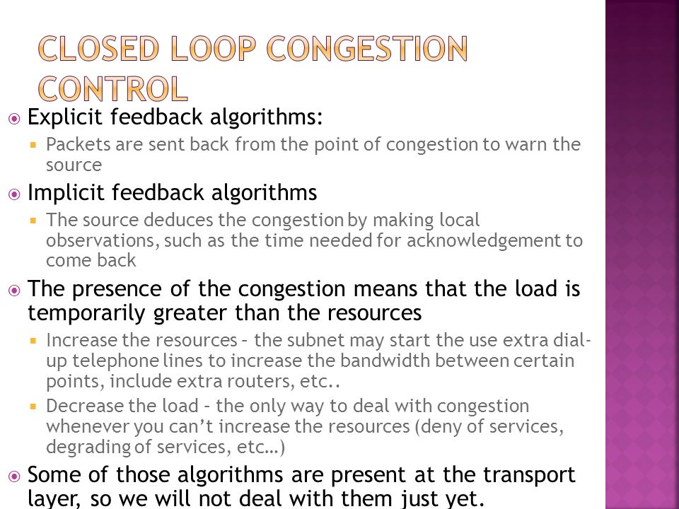 Closed loop congestion control