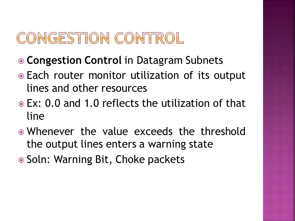 Congestion Control Congestion Control in Datagram Subnets