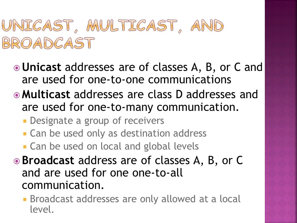 Unicast, Multicast, and Broadcast