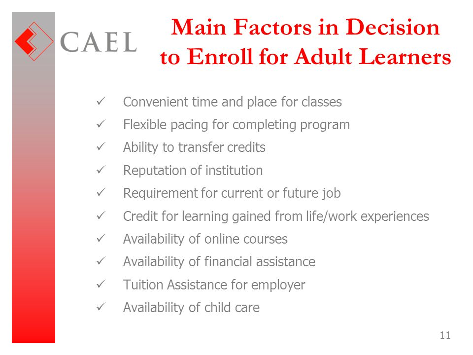 Main Factors in Decision to Enroll for Adult Learners