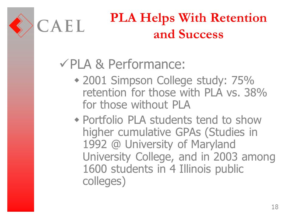 PLA Helps With Retention and Success