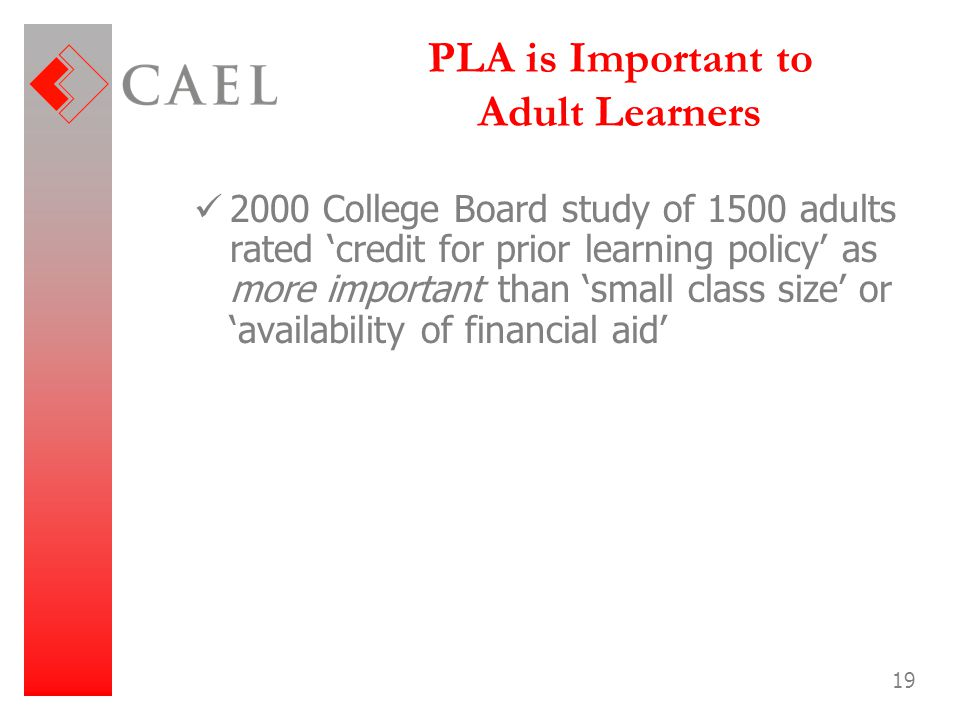 PLA is Important to Adult Learners