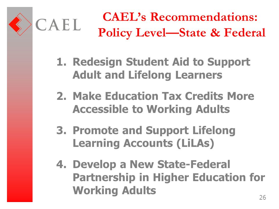 CAEL's Recommendations: Policy Level—State & Federal