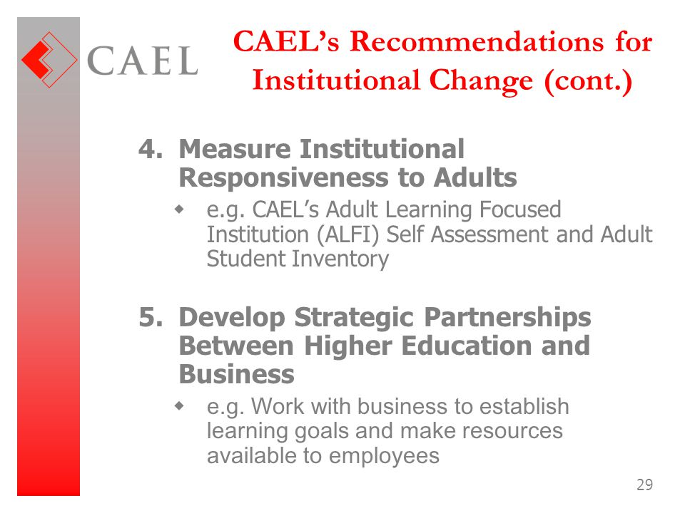 CAEL's Recommendations for Institutional Change (cont.)