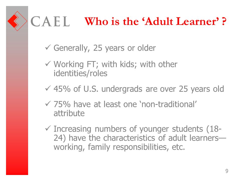 Who is the 'Adult Learner'