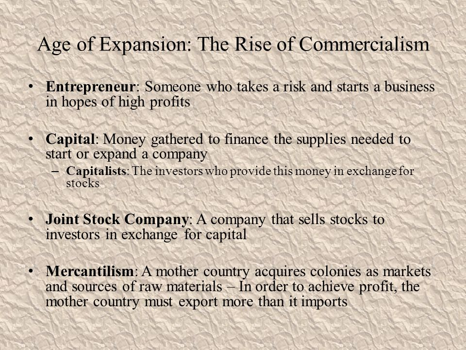 Age of Expansion: The Rise of Commercialism