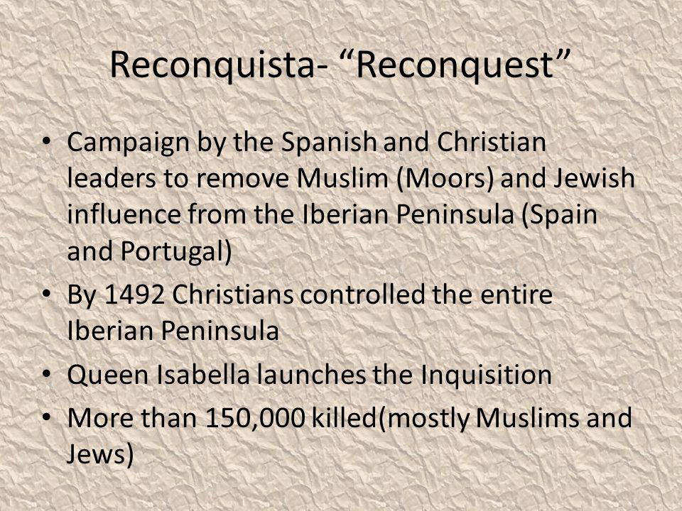 Reconquista- Reconquest