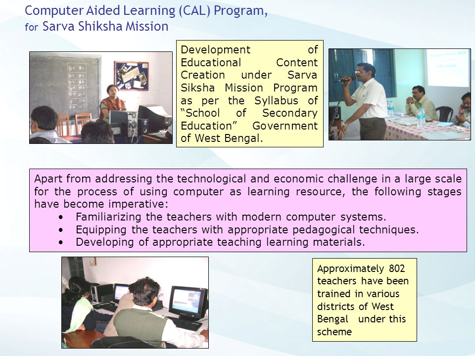 Computer Aided Learning (CAL) Program,