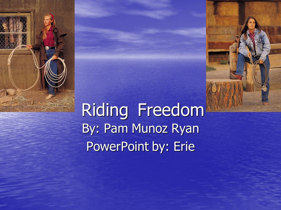 By: Pam Munoz Ryan PowerPoint by: Erie