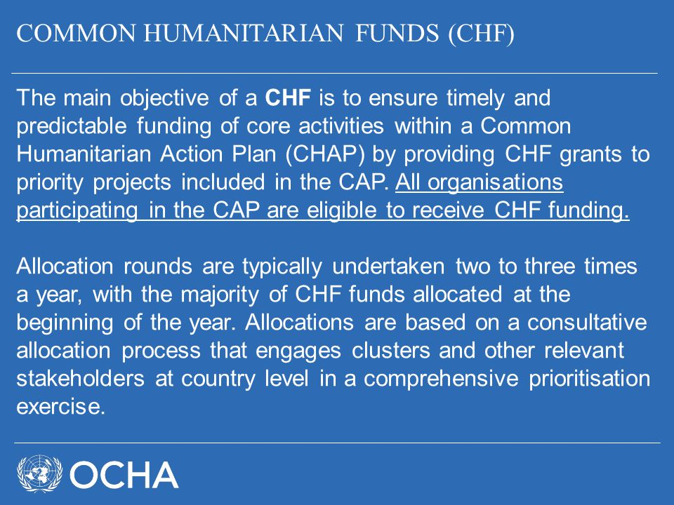 COMMON HUMANITARIAN FUNDS (CHF)