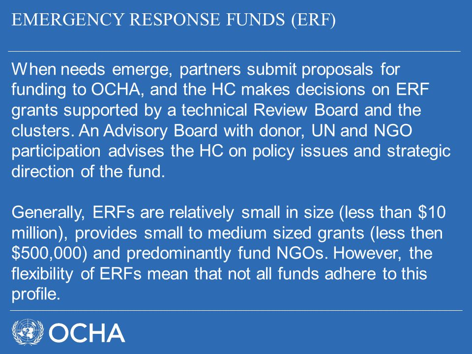 EMERGENCY RESPONSE FUNDS (ERF)