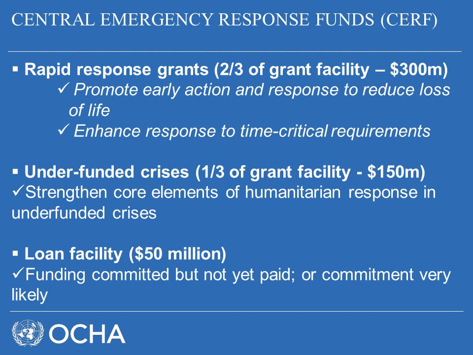 CENTRAL EMERGENCY RESPONSE FUNDS (CERF)