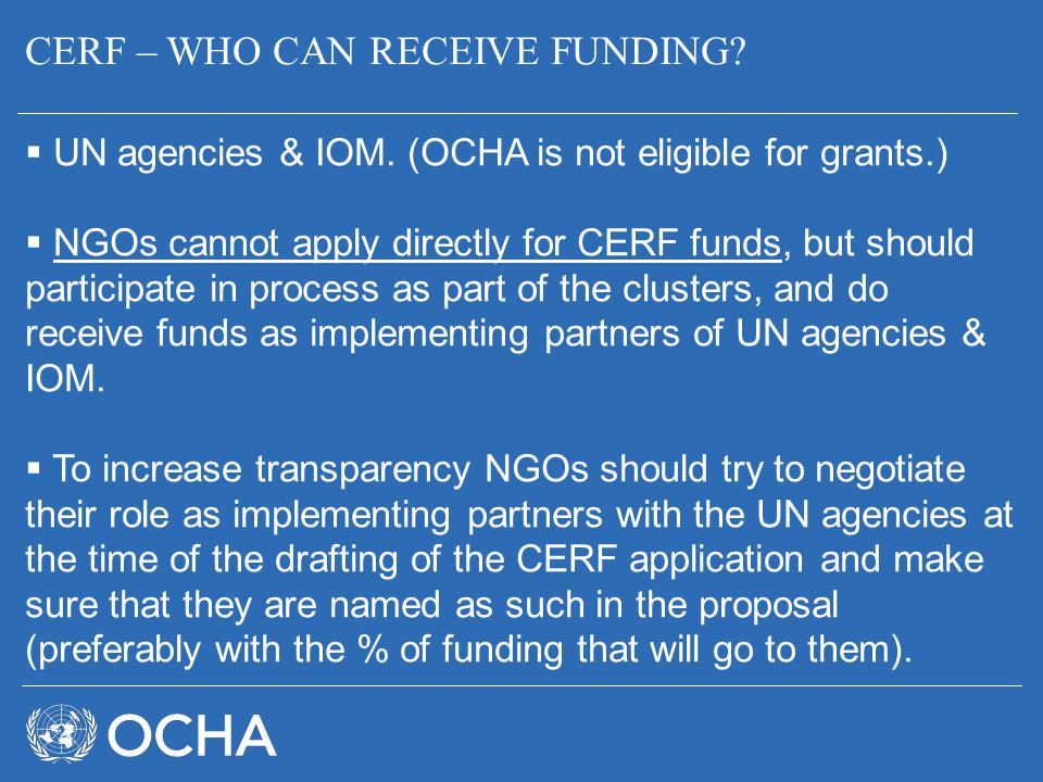 CERF – WHO CAN RECEIVE FUNDING