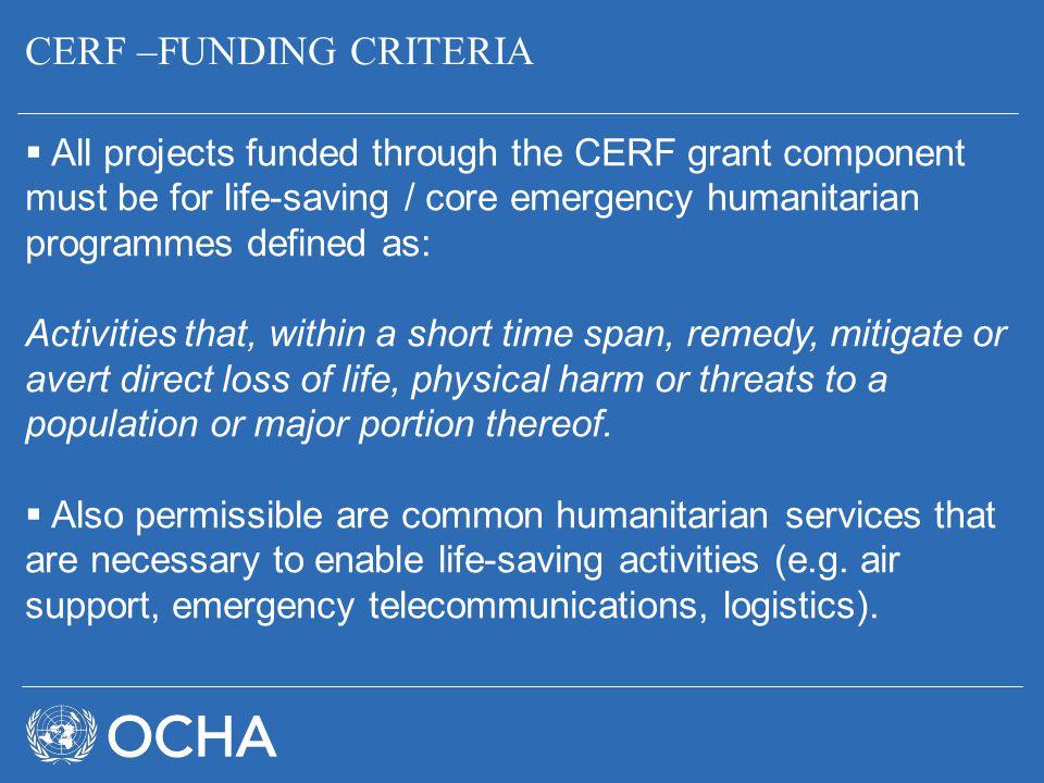 CERF –FUNDING CRITERIA
