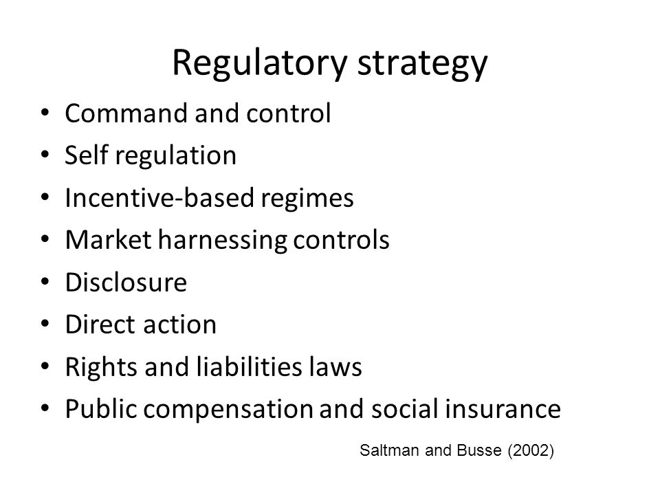 Regulatory strategy Command and control Self regulation