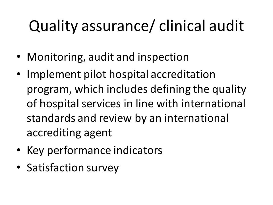 Quality assurance/ clinical audit