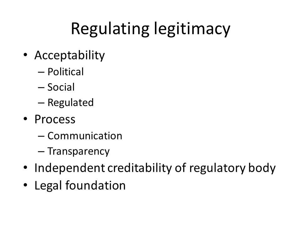 Regulating legitimacy