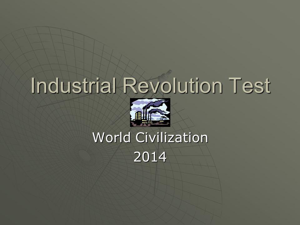 Industrial Revolution Test