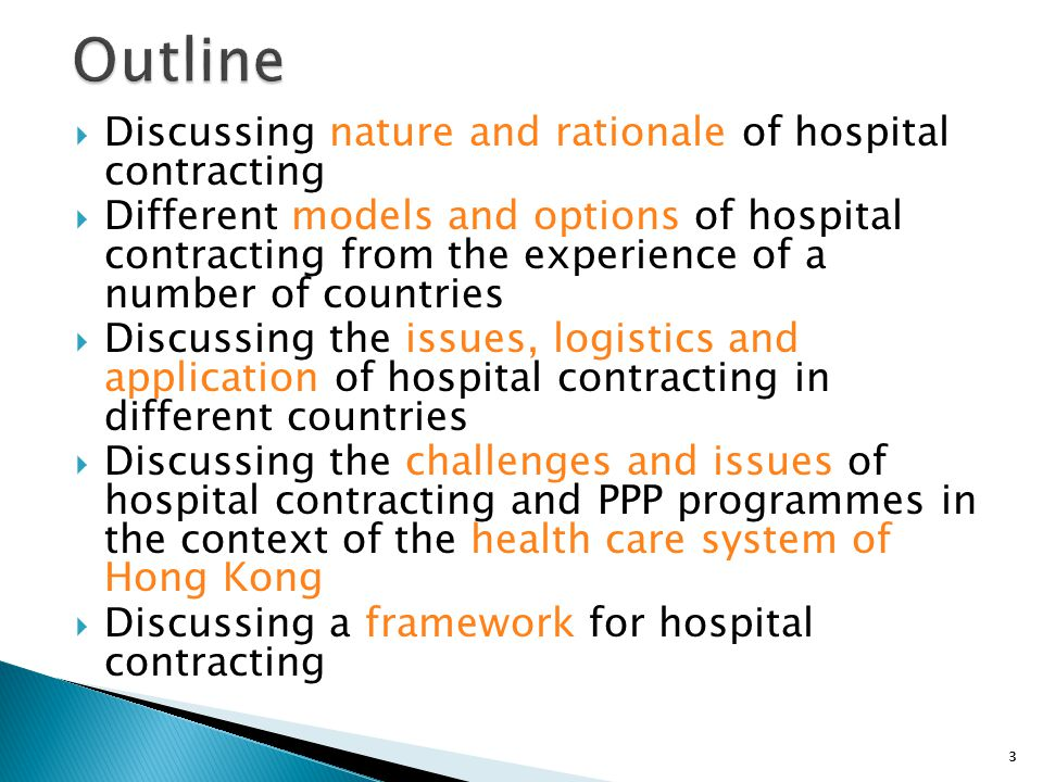 Outline Discussing nature and rationale of hospital contracting