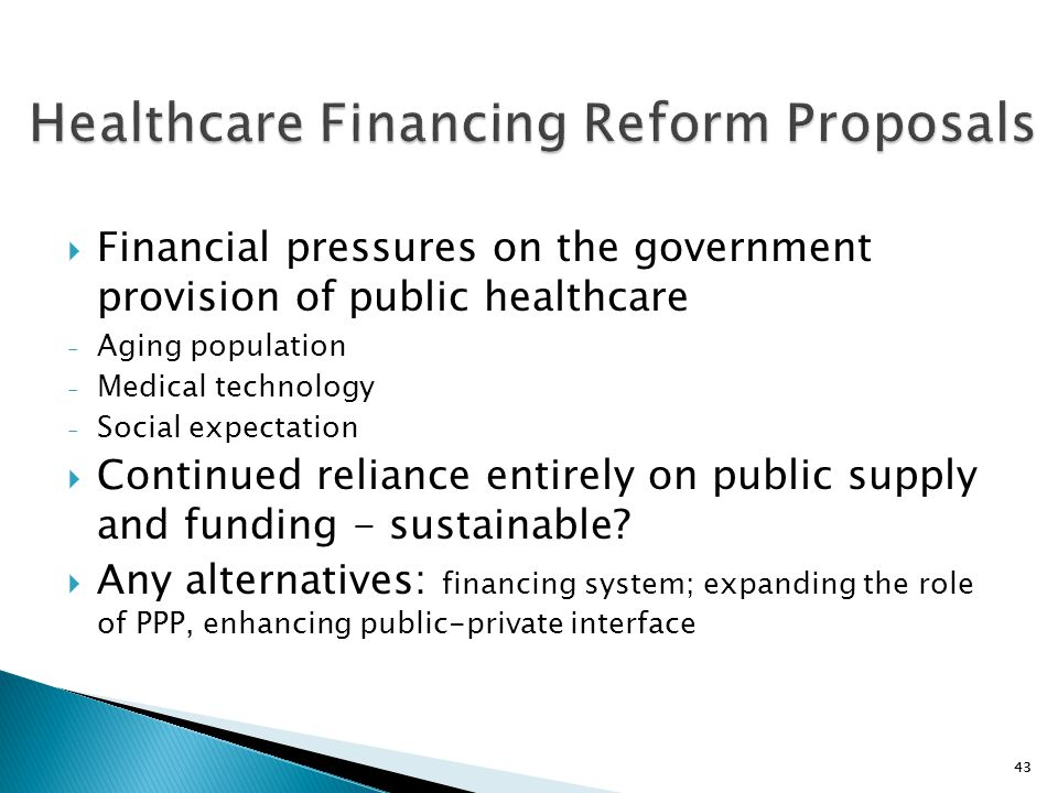 Healthcare Financing Reform Proposals