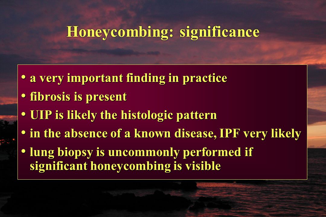Honeycombing: significance