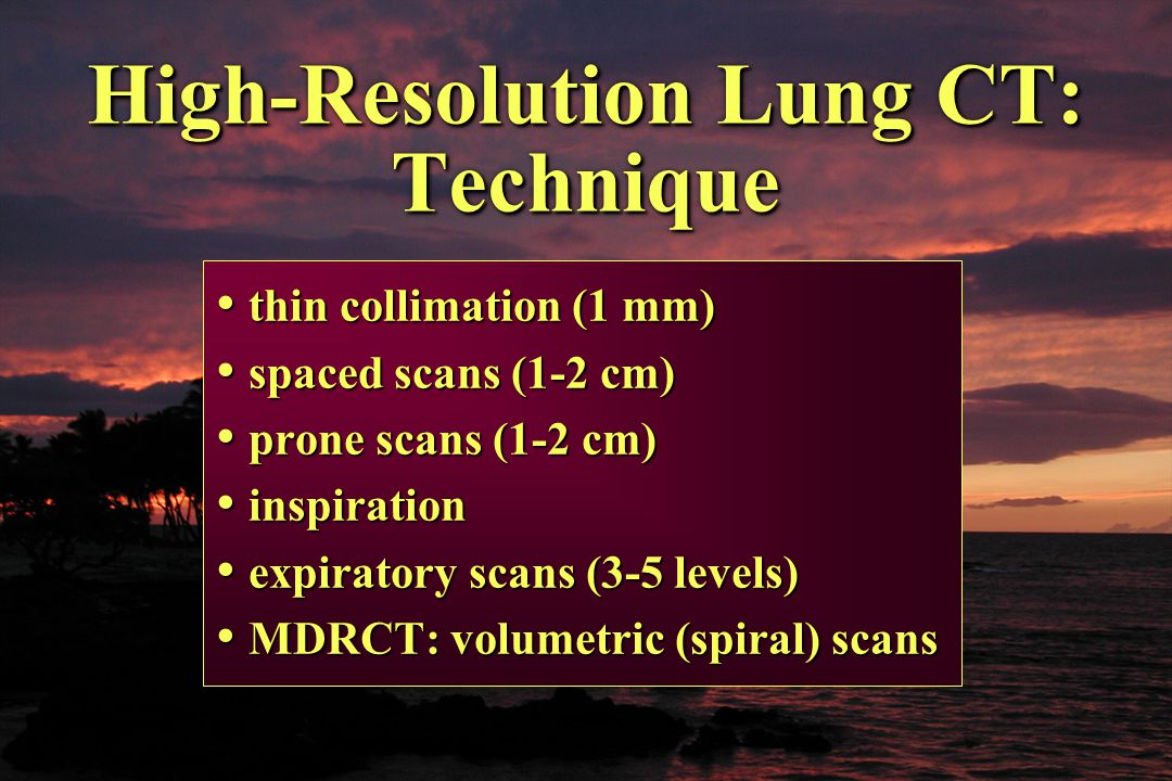 High-Resolution Lung CT: Technique