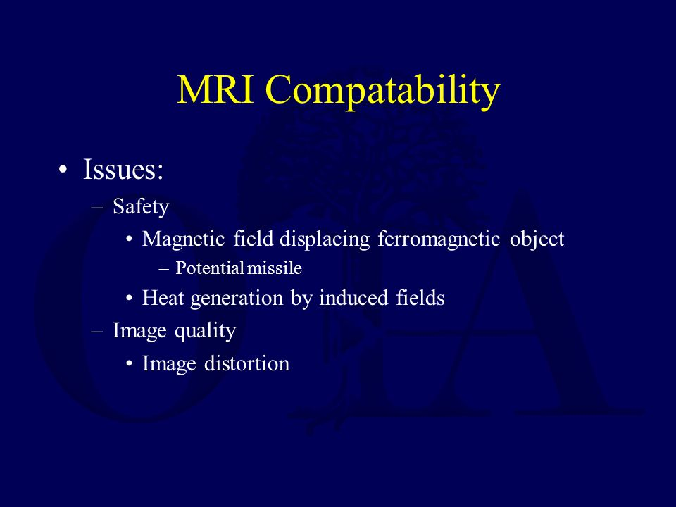 MRI Compatability Issues: Safety