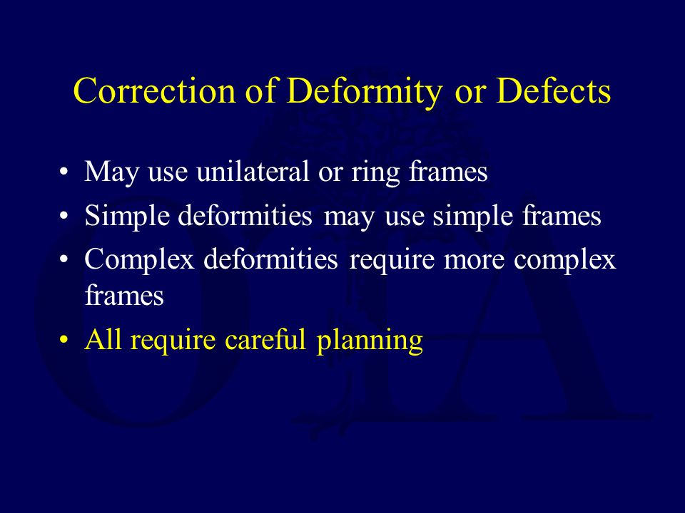 Correction of Deformity or Defects