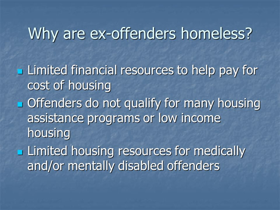 Why are ex-offenders homeless