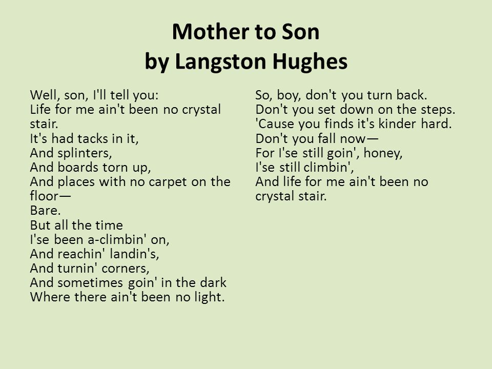 Mother to Son by Langston Hughes