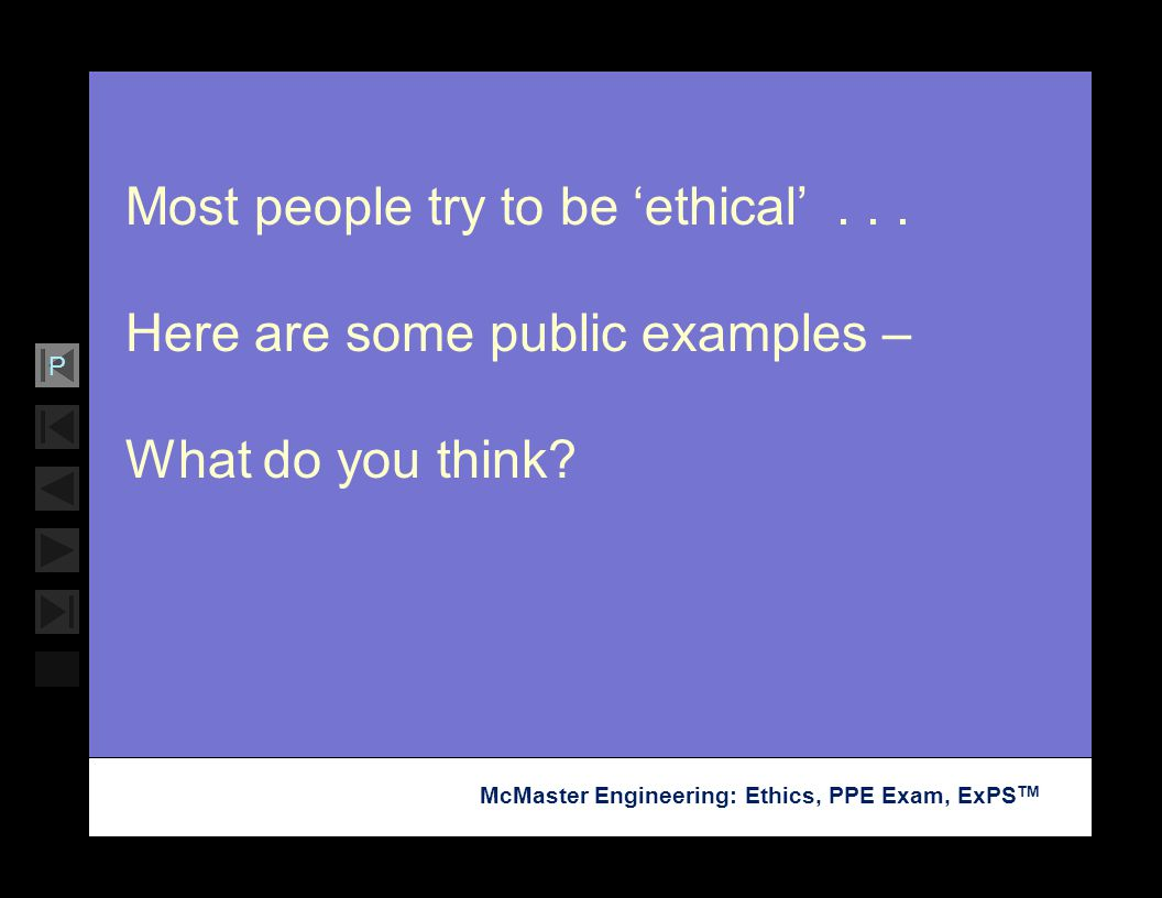 Most people try to be 'ethical' . . .