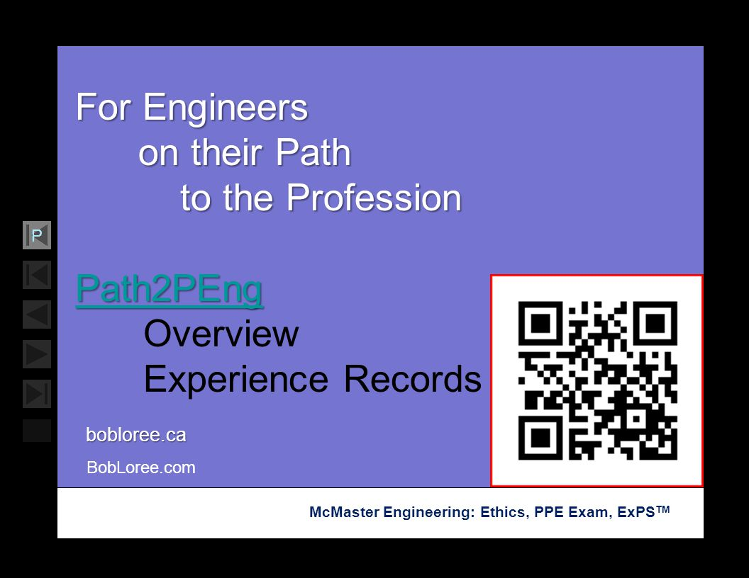 For Engineers on their Path to the Profession Path2PEng Overview