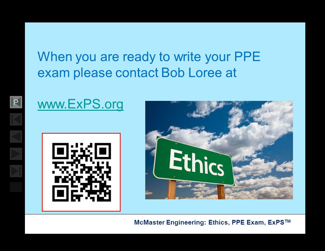 When you are ready to write your PPE exam please contact Bob Loree at