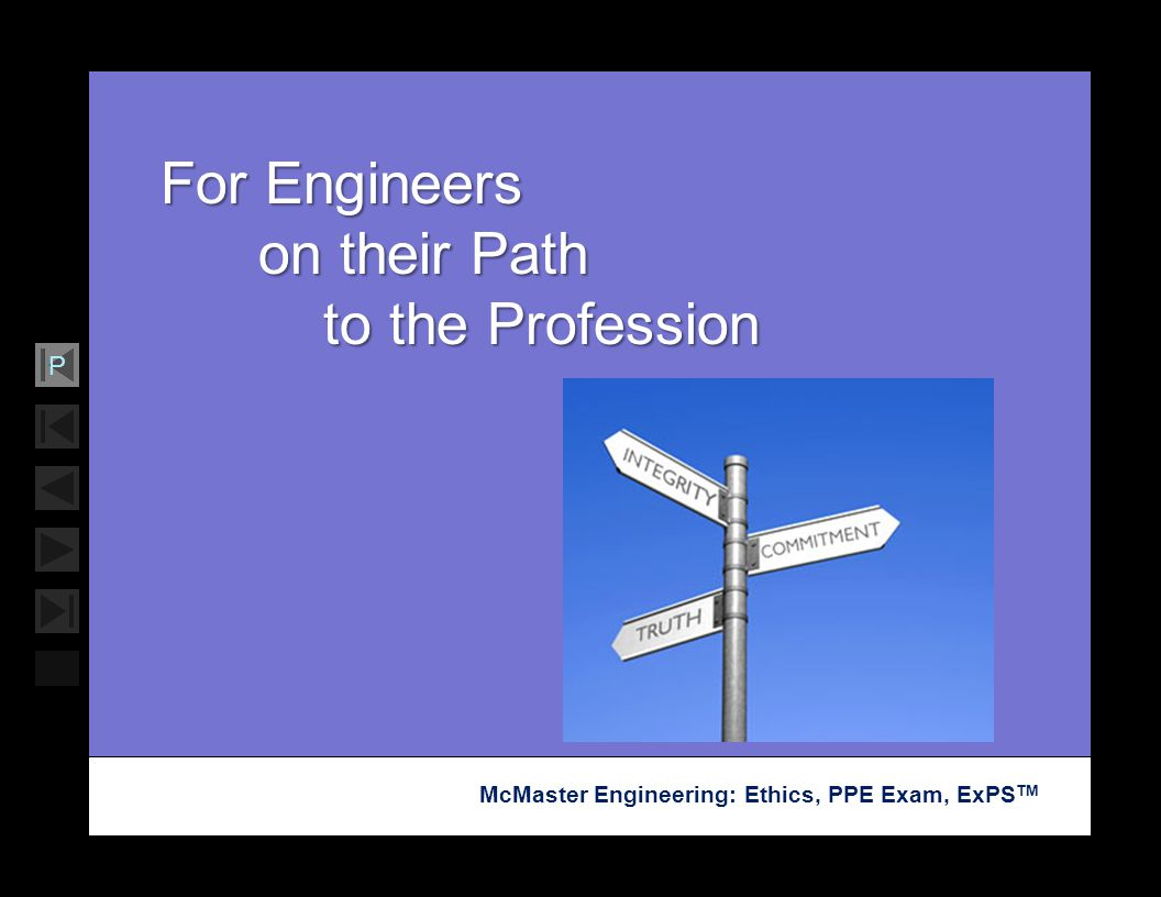 For Engineers on their Path to the Profession