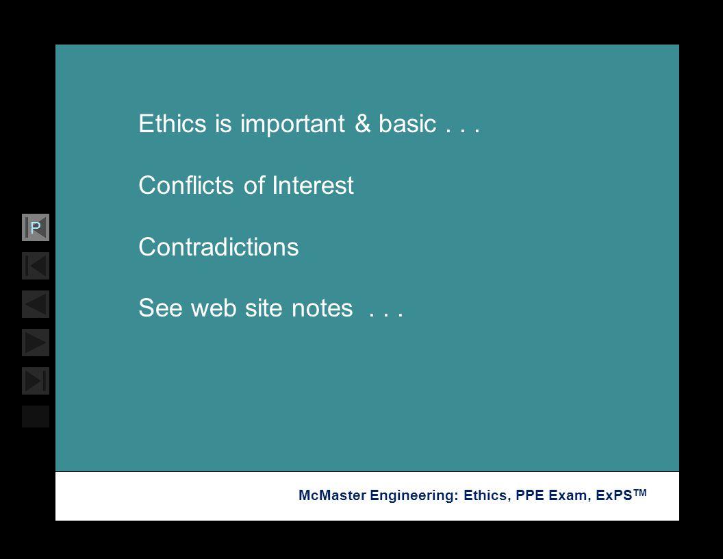 Ethics is important & basic . . .