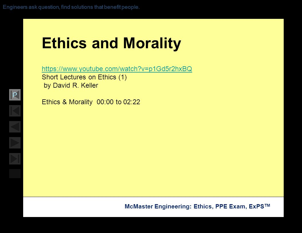 Ethics and Morality https://www.youtube.com/watch v=p1Gd5r2hxBQ