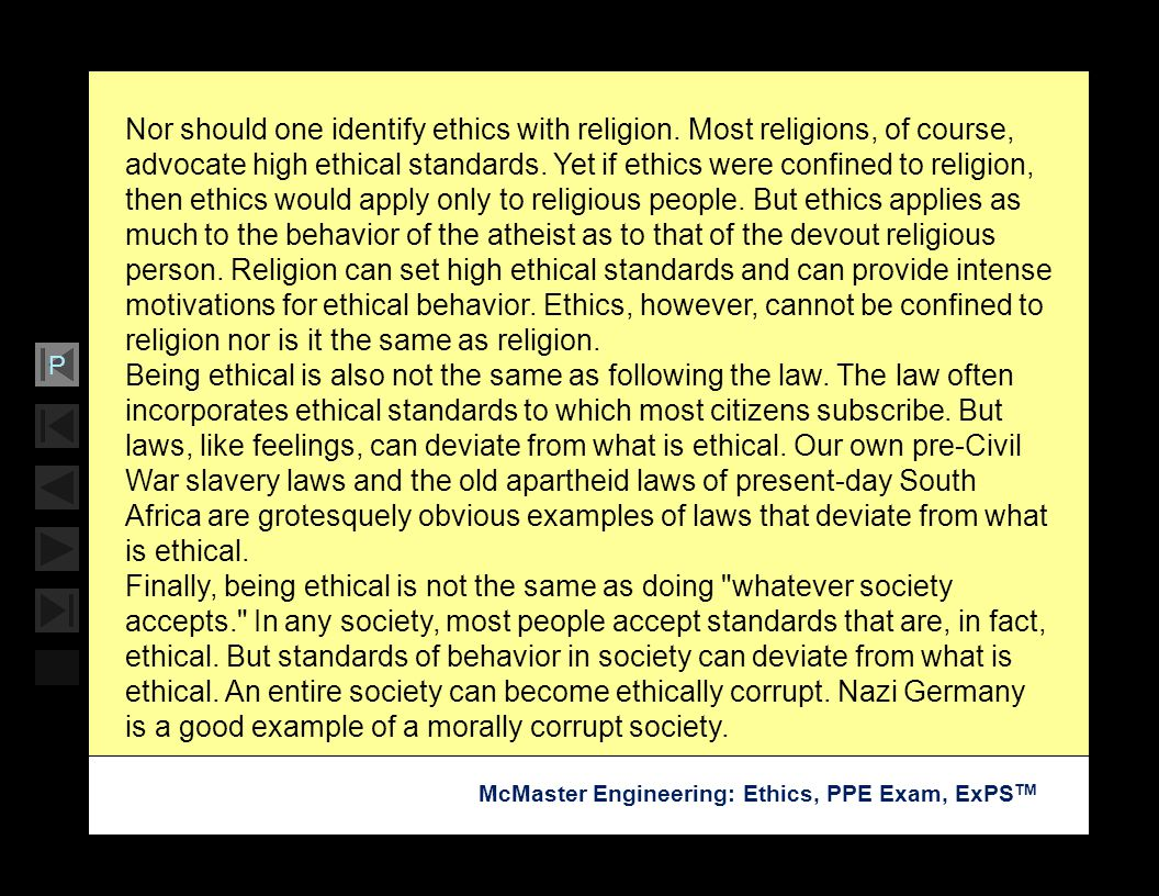 Nor should one identify ethics with religion