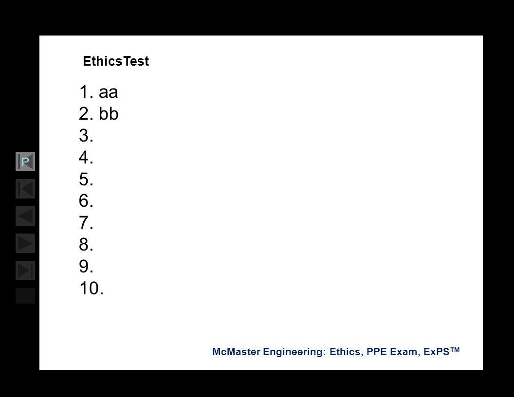 EthicsTest 1. aa 2. bb 3. 4. 5. 6. 7. 8. 9. 10.