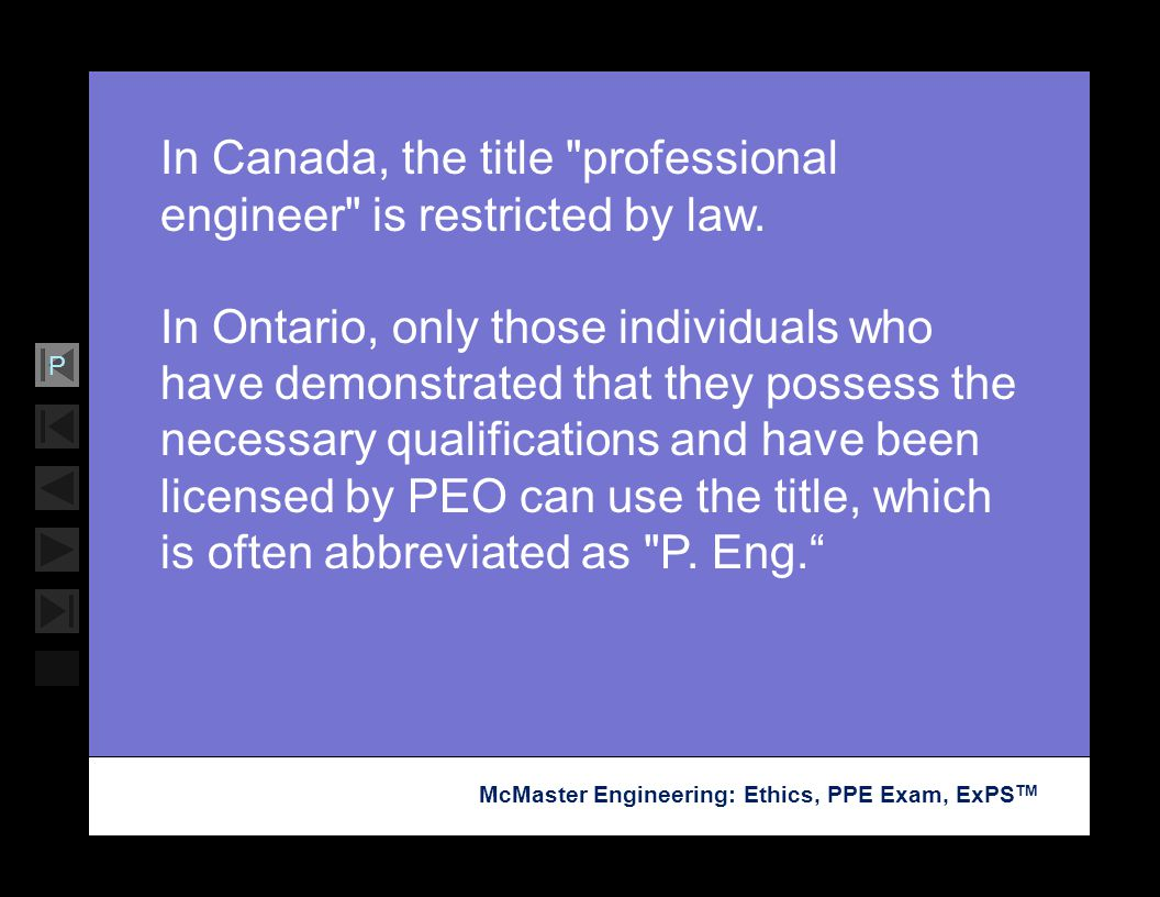 In Canada, the title professional engineer is restricted by law.