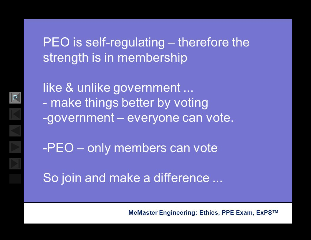 PEO is self-regulating – therefore the strength is in membership