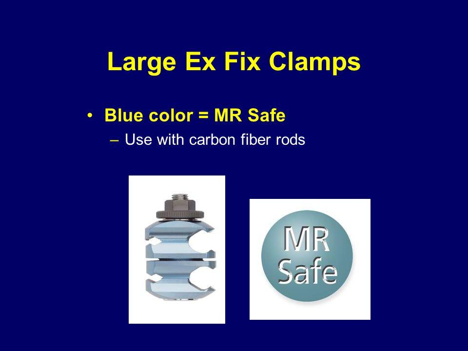 Large Ex Fix Clamps Blue color = MR Safe Use with carbon fiber rods