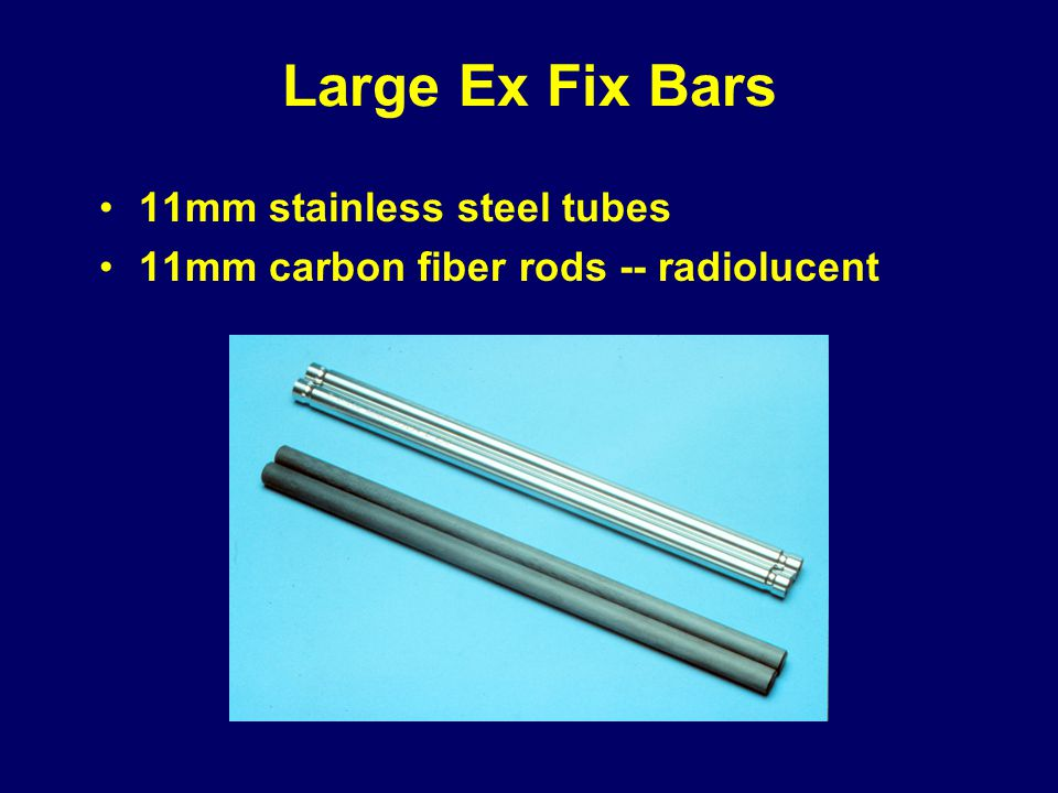 Large Ex Fix Bars 11mm stainless steel tubes