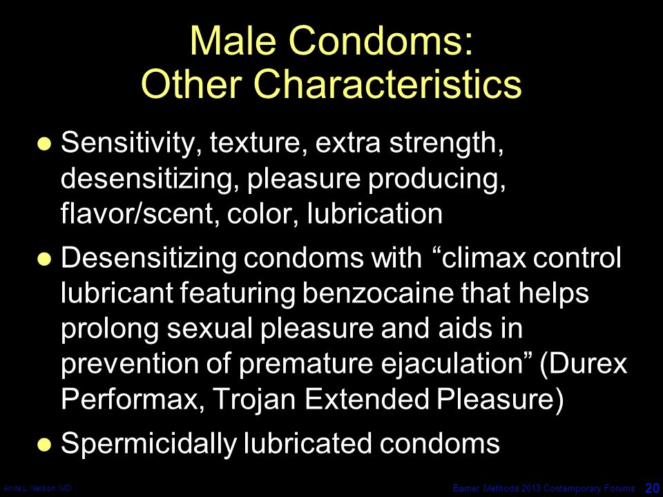 Male Condoms: Other Characteristics