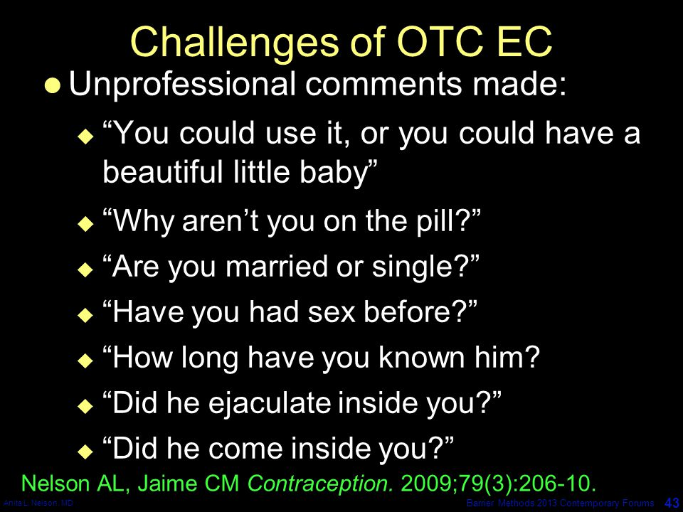 Challenges of OTC EC Unprofessional comments made: