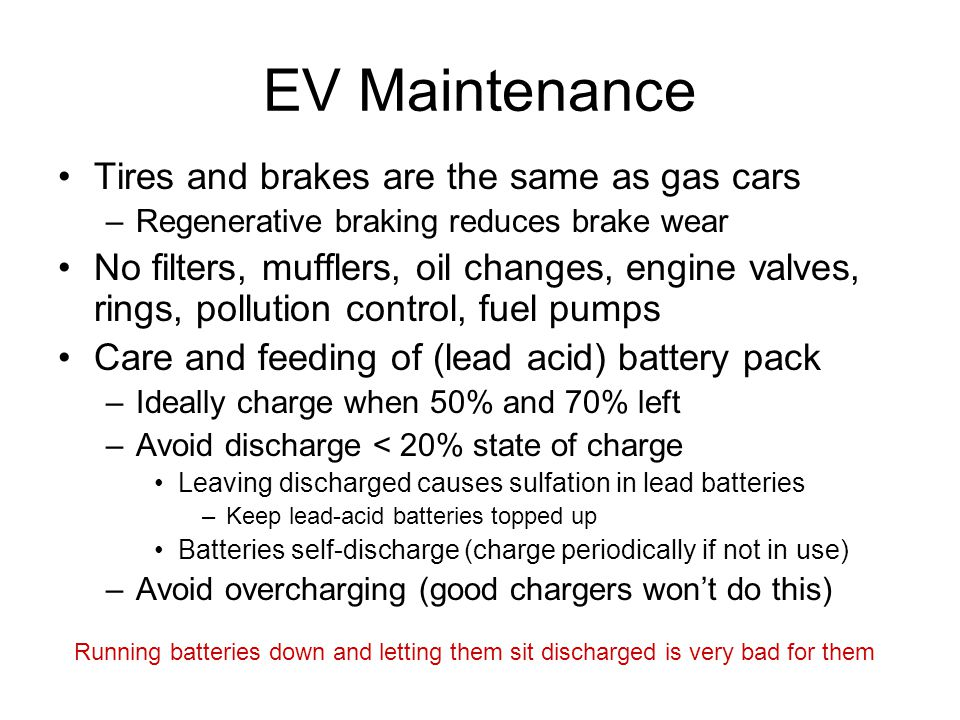 EV Maintenance Tires and brakes are the same as gas cars